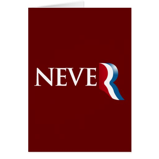 Never Romney.png Card