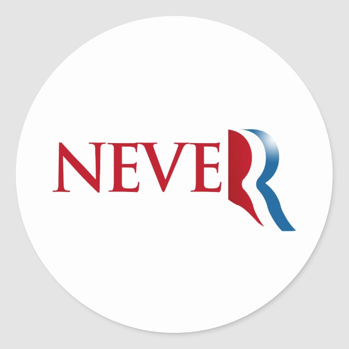 Never Romney.png Classic Round Sticker