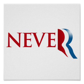 Never Romney.png Poster