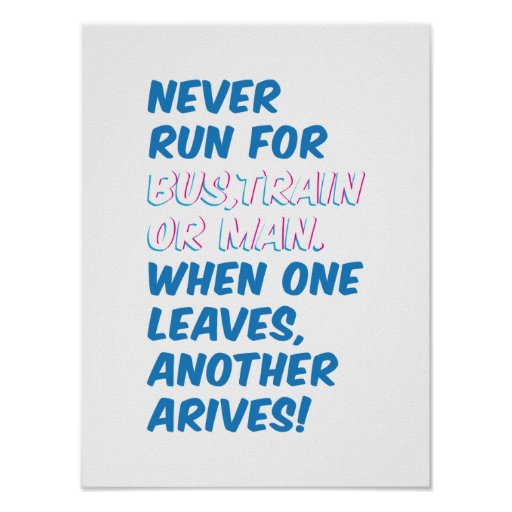 Never Run Inspirational Poster