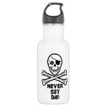 Never Say Die Black Text Stainless Steel Water Bottle