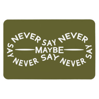 NEVER SAY NEVER custom color magnet