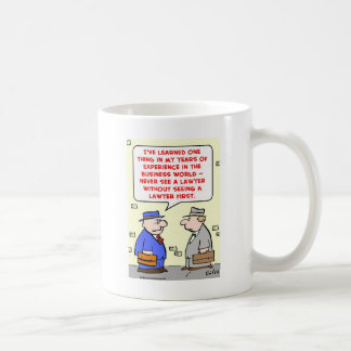 never see a lawyer coffee mug