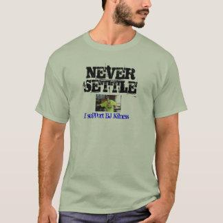 NEVER SETTLE - Original t-shirt