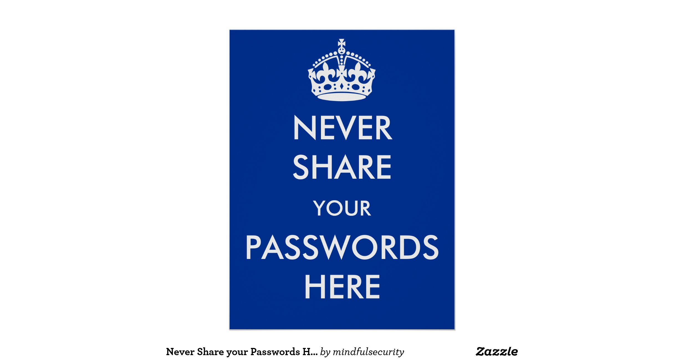 Nevershareyourpasswordshereposter