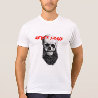 Never Shave T-Shirt