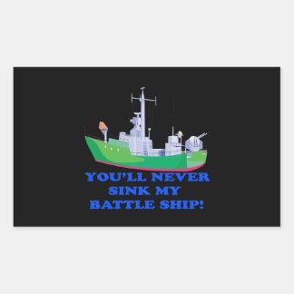 Never Sink My Battle Ship Rectangular Sticker