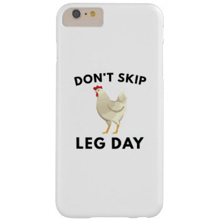 Never Skip Leg Day Barely There iPhone 6 Plus Case