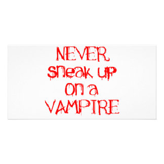 Never Sneak Up on a Vampire Photo Card Template