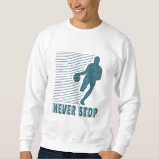 Never Stop: Basketball Sweatshirt