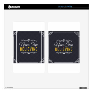 Never Stop Believing Inspirational Design Kindle Fire Decals