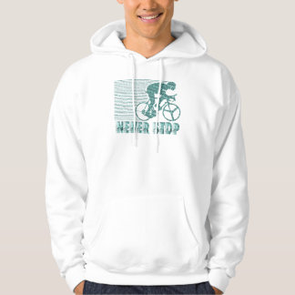 Never Stop: Cycling Hoodie