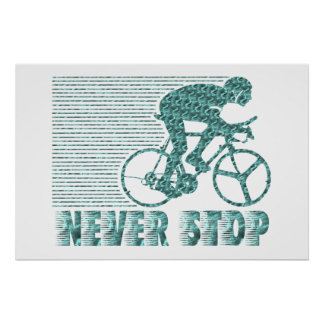 Never Stop: Cycling Poster