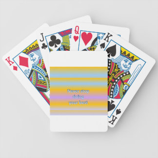 Never stop  doing  your best bicycle playing cards