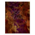 Never Stop Dreaming by Mansa Pryor Poster