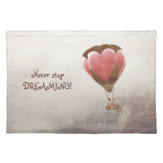 NEVER STOP DREAMING PLACEMAT
