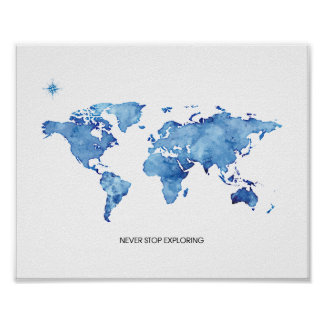 Never Stop Exploring Blue World Map Travel Print