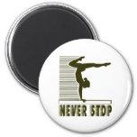 Never Stop: Gymnastics Magnet
