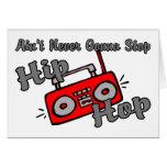 Never Stop Hip Hop Greeting Card