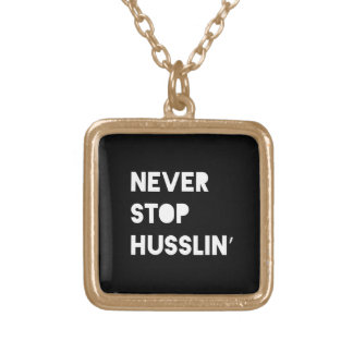 Never Stop Husslin Inspirational Quote Black White Necklaces