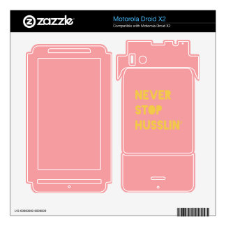 Never Stop Husslin Motivational Quote Pink Yellow Motorola Droid X2 Decal
