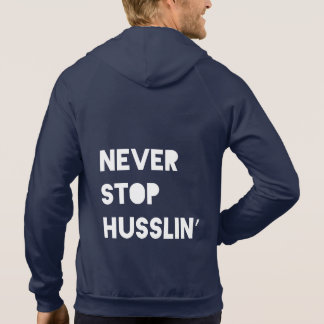 Never Stop Motivational Quotes Black White Fitness Hooded Pullover