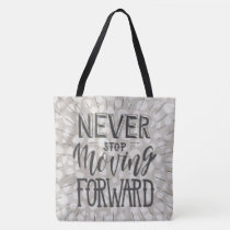 NEVER STOP MOVING Tote Bag