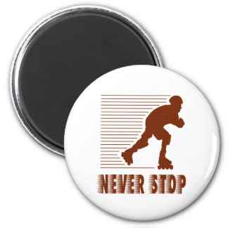 Never Stop: Rollerblading 2 Inch Round Magnet
