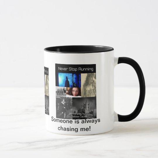 Never Stop Running Coffee Mug