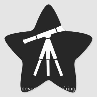 Never Stop Searching Telescope Star Sticker