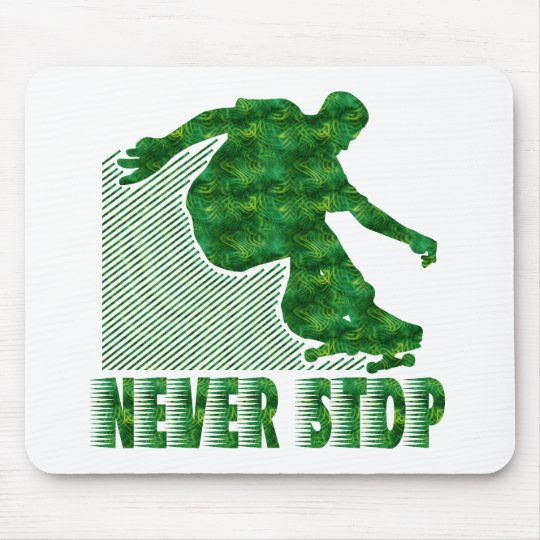 Never Stop: Skateboarding Mouse Pad