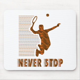 Never Stop Tennis Mouse Pad