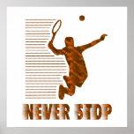 Never Stop: Tennis Print