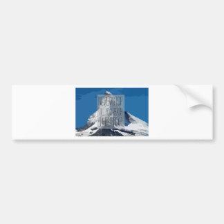 Never Stop Till You Reach The Top Mountain Bumper Sticker