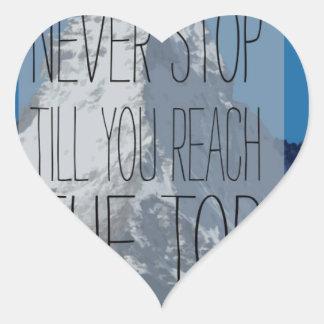 Never Stop Till You Reach The Top Mountain Heart Sticker