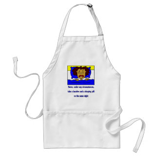 Never take a sleeping pill and a laxative together apron
