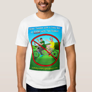 Never Tandem Bike with Two Dudes!! Shirt
