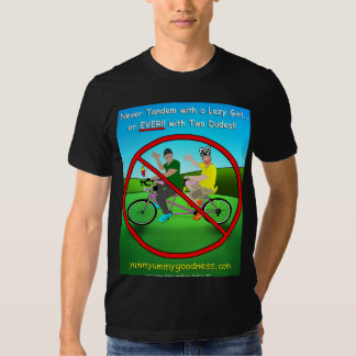 Never Tandem Bike with Two Dudes!! Tee Shirt