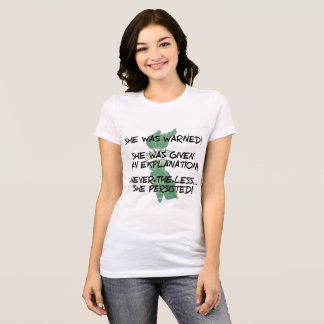 Never-The-Less 2 T-Shirt