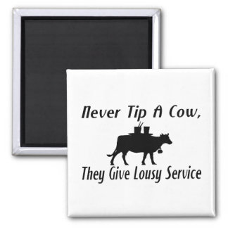 Never Tip A Cow Refrigerator Magnets