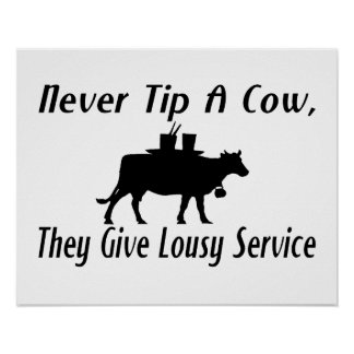 Never Tip A Cow Poster