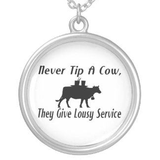 Never Tip A Cow Silver Plated Necklace