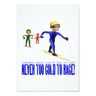 Never Too Cold To Race 5x7 Paper Invitation Card