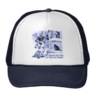 Never Too Cold Truckers Hat
