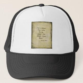 Never Too Lage George Elliot Trucker Hat