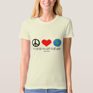 Never Too Late - Earth Day 2009 T-Shirt
