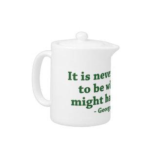 Never Too Late Teapot