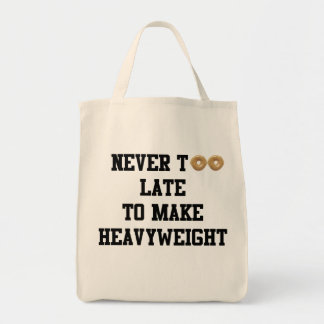 Never Too Late to Make Heavyweight Grocery Bag