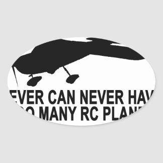 Never Too Many RC Planes T-Shirt.png Oval Sticker