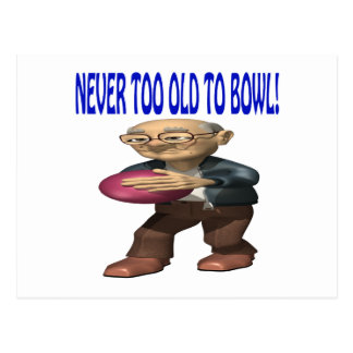 Never Too Old To Bowl Postcard